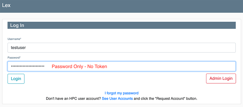 "Screenshot of Lex login with the following text in red: ""Password Only – No Token."""
