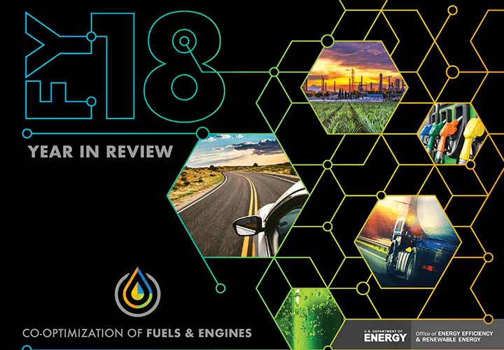 Publication cover with the following words: FY18 Year in Review, Co-Optimization of Fuels and Engines, U.S. Department of Energy, Office of Energy Efficiency and Renewable Energy