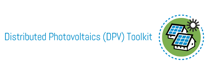 Distributed Photovoltaics (DPV) Toolkit